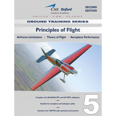 Volume 5: Principles of Flight (including Aeroplane Performance)